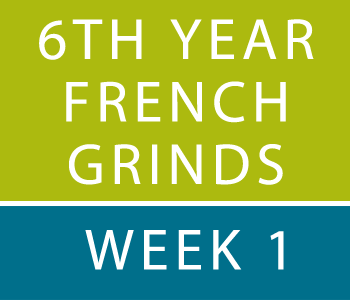 6th YEAR FRENCH GRINDS WEEK 1 course image