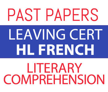 Leaving certificate HL French Past Papers Literary Comprehension course image