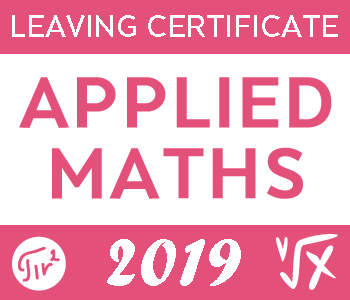 2019 Exam Paper Solution | Applied Maths Leaving Certificate course image