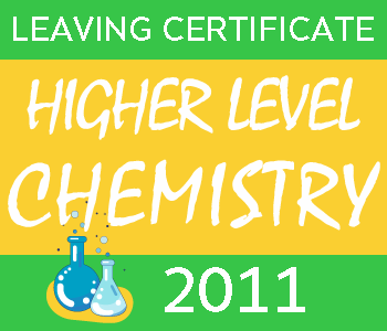 Leaving Certificate Chemistry | Higher Level | 2011 Exam Paper course image
