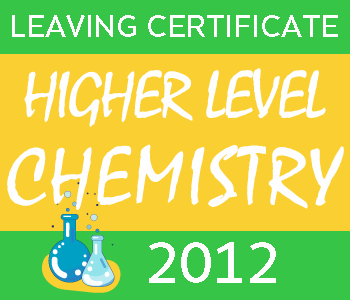 Leaving Certificate Chemistry | Higher Level | 2012 Exam Paper course image