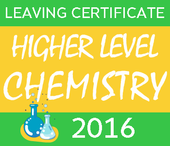 Leaving Certificate Chemistry | Higher Level | 2016 Exam Paper Solution course image