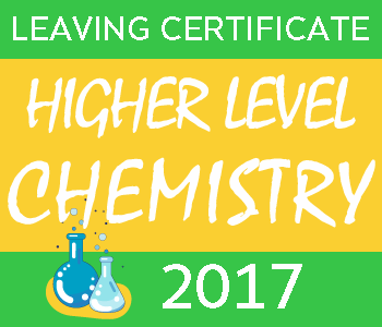 Leaving Certificate Chemistry | Higher Level | 2017 Exam Paper course image