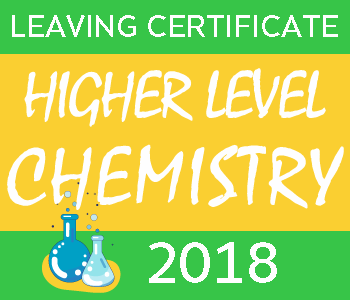 Leaving Certificate Chemistry | Higher Level | 2018 Exam Paper course image