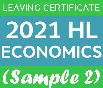 2021 Exam Paper Solution | Leaving Certificate | Higher Level | Economics (Sample 2) course image