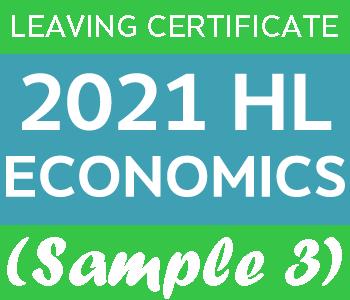 2021 Exam Paper Solution | Leaving Certificate | Higher Level | Economics (Sample 3) course image