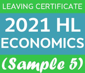 2021 Exam Paper Solution | Leaving Certificate | Higher Level | Economics (Sample 5) course image