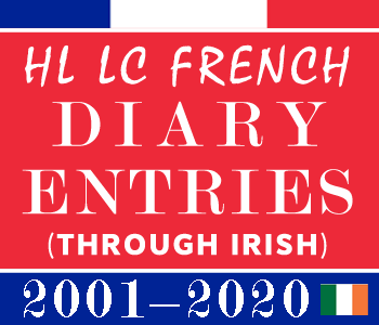 Leaving Certificate French Diary Entries | Higher Level | 2001-2020 Exam Papers Solution (Through Irish) course image