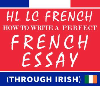 Leaving Certificate French How To Write a Perfect French Essay | Higher Level | Lessons (Through Irish) course image