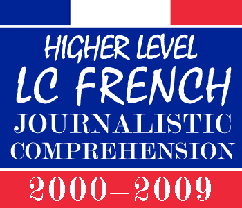 2000-2009 Exam Paper Solution | Leaving Certificate | Higher Level | French Comprehensions course image