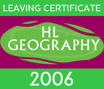 2006 Exam Paper Solution | Leaving Certificate | Higher Level | Geography course image