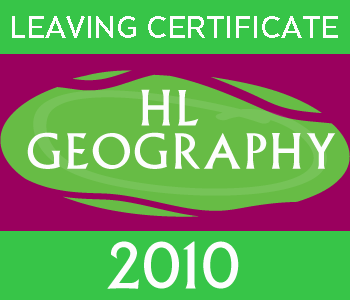 Leaving Certificate Geography | Higher Level | 2010 Exam Paper course image