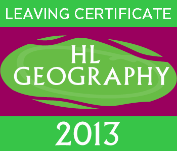 Leaving Certificate Geography | Higher Level | 2013 Exam Paper course image