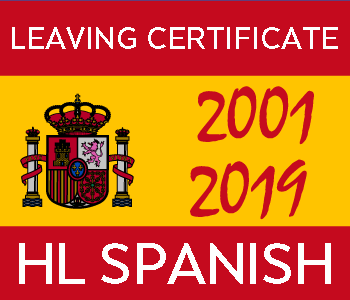 Leaving Certificate Spanish | Higher Level | 2001-2019 Exam Paper Solutions course image