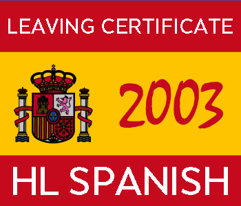 2003 Exam Paper Solution | Leaving Certificate | Higher Level | Spanish course image