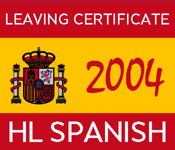 2004 Exam Paper Solution | Leaving Certificate | Higher Level | Spanish course image