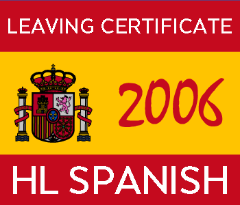 2006 Exam Paper Solution | Leaving Certificate | Higher Level | Spanish course image