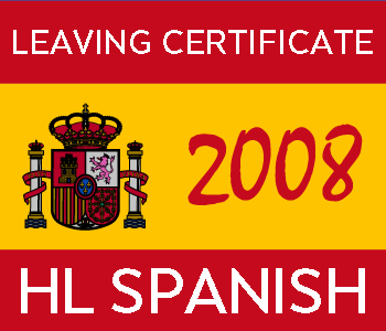 2008 Exam Paper Solution | Leaving Certificate | Higher Level | Spanish course image