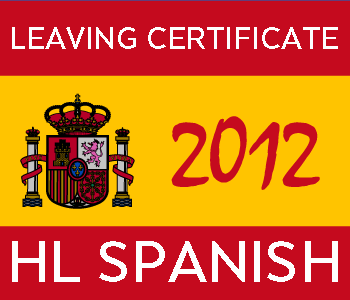 Leaving Certificate Spanish | Higher Level | 2012 Exam Paper Solution course image