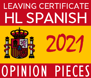 2021 Exam Paper Solution | Leaving Certificate | Higher Level | Spanish Opinion Pieces course image