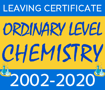 2002-2020 Leaving Certificate Chemistry Exam Papers | Ordinary Level course image