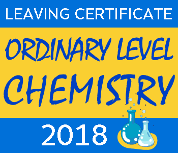 Leaving Certificate Chemistry | Ordinary Level | 2018 Exam Paper Solution course image