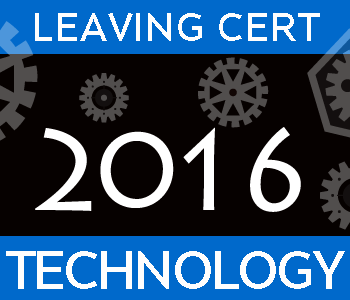 2016 Exam Paper Solution | Leaving Certificate | Higher Level | Technology course image