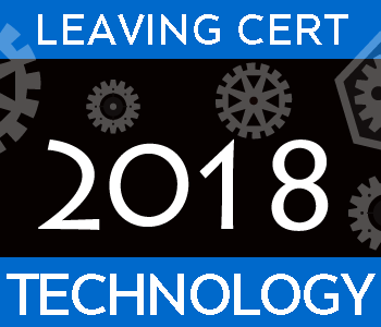 2018 Exam Paper Solution | Leaving Certificate | Higher Level | Technology course image