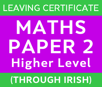 LC Maths Paper 2 (Irish) course image